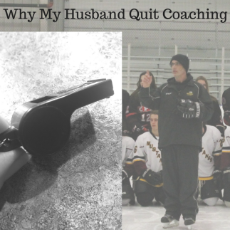 why my husband quit coaching
